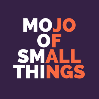 Mojo of Small Things